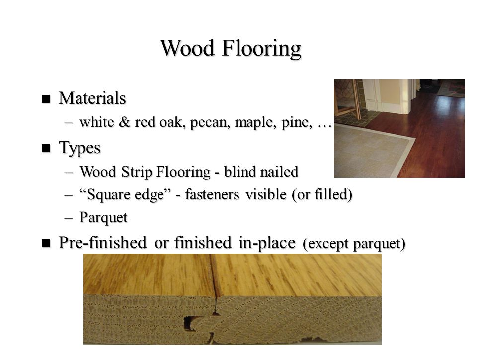 Wood Flooring Materials Types