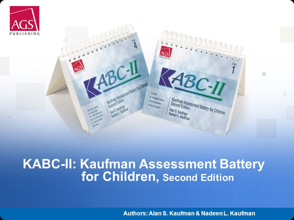 KABC-II: Kaufman Assessment Battery for Children, Second Edition