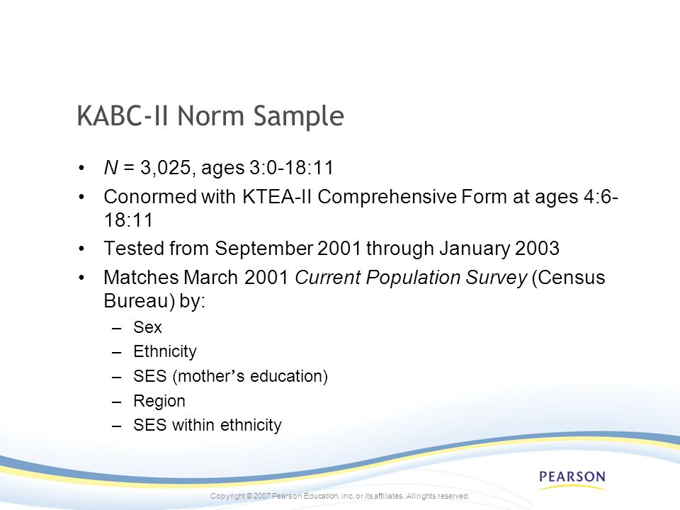 KABC-II Norm Sample N = 3,025, ages 3:0-18:11