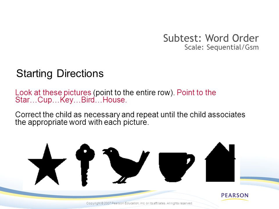Starting Directions Subtest: Word Order Scale: Sequential/Gsm