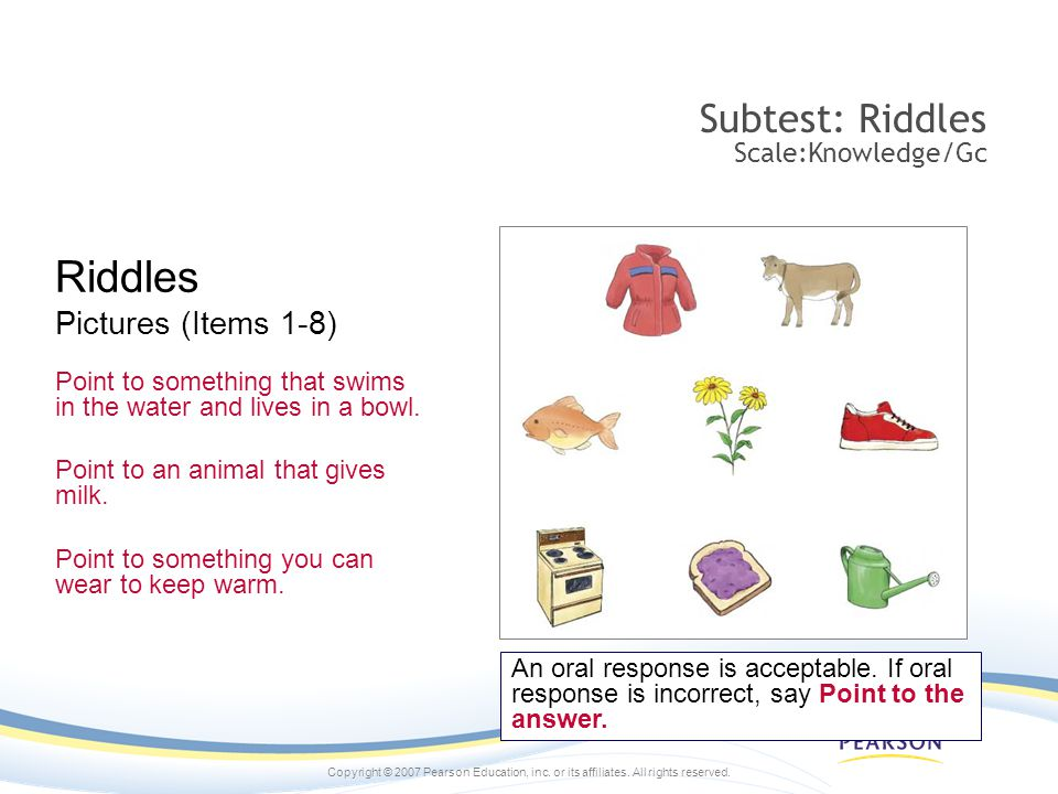 Riddles Subtest: Riddles Scale:Knowledge/Gc Pictures (Items 1-8)