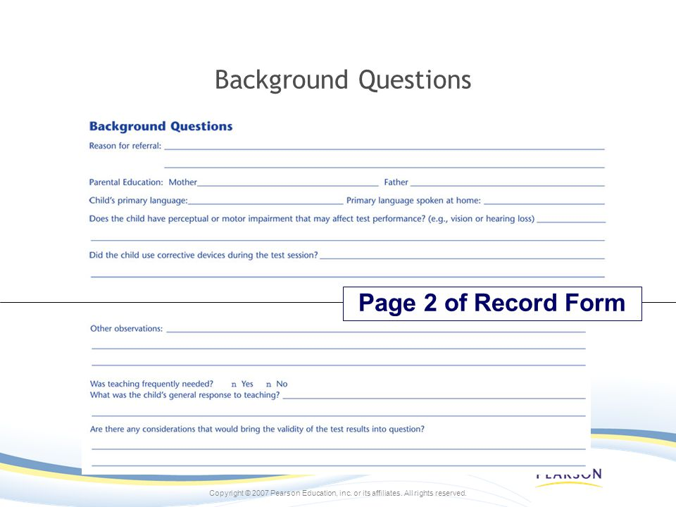 Background Questions Page 2 of Record Form NOTE: