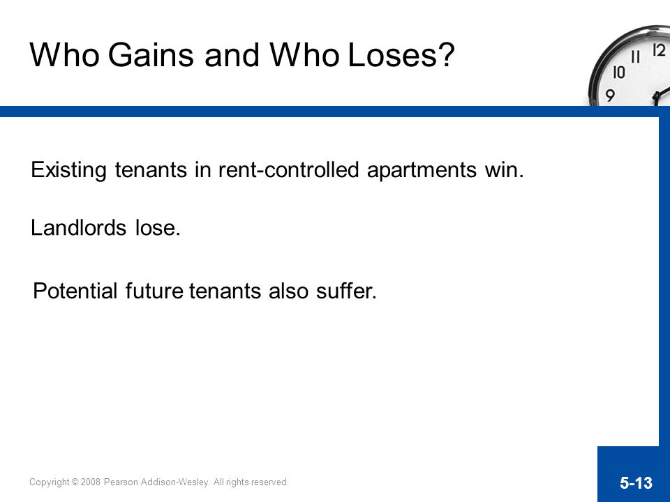 Who Gains and Who Loses. Existing tenants in rent-controlled apartments win.