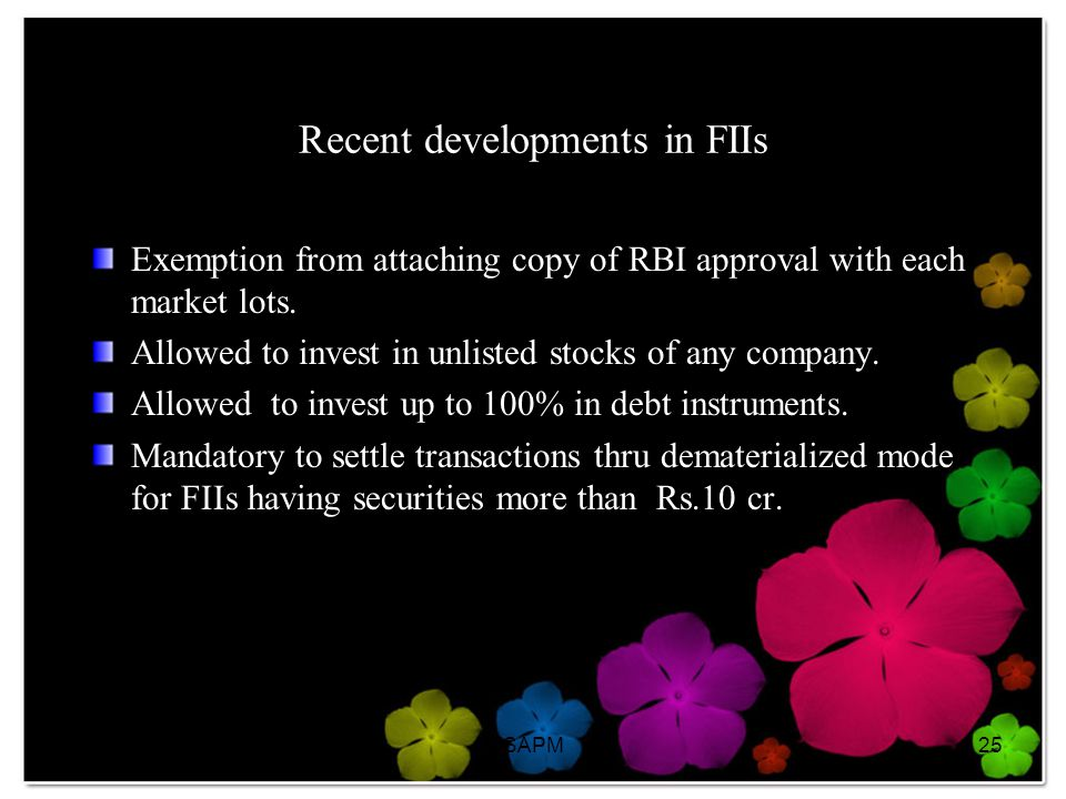 Recent developments in FIIs