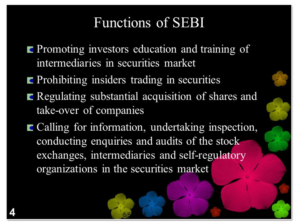 Functions of SEBI Promoting investors education and training of intermediaries in securities market.