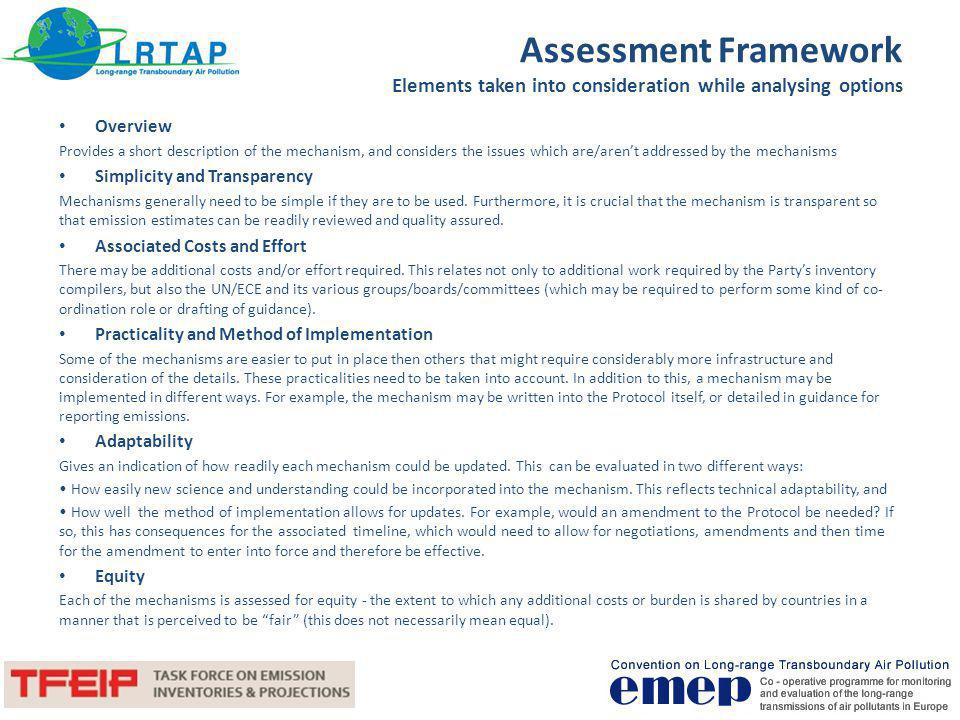 Assessment Framework Elements taken into consideration while analysing options