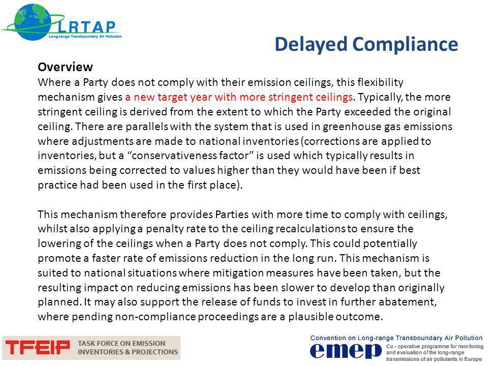 Delayed Compliance Overview