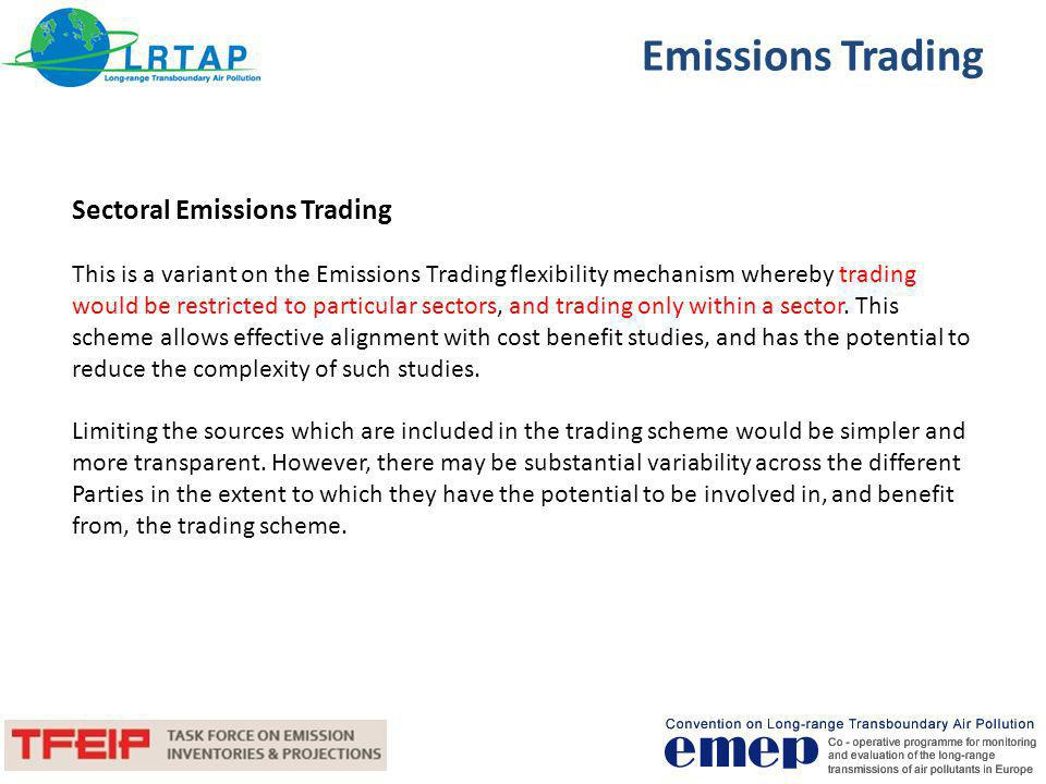 Emissions Trading Sectoral Emissions Trading