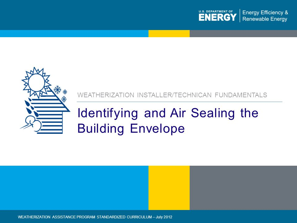Identifying and Air Sealing the Building Envelope