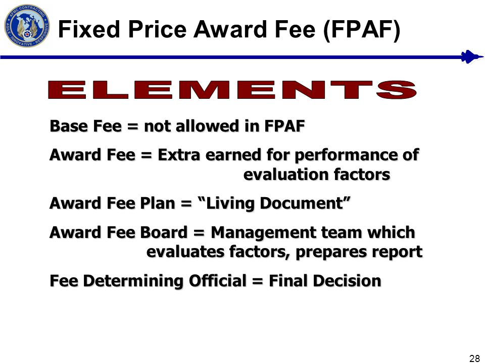 Fixed Price Award Fee (FPAF)