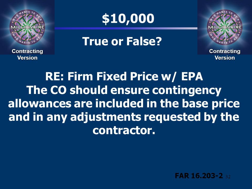$10,000 True or False Contracting Version. Contracting Version.
