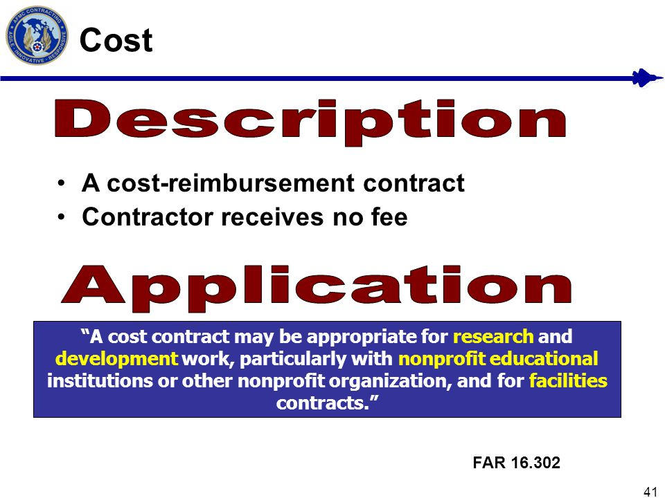 Cost Description A cost-reimbursement contract
