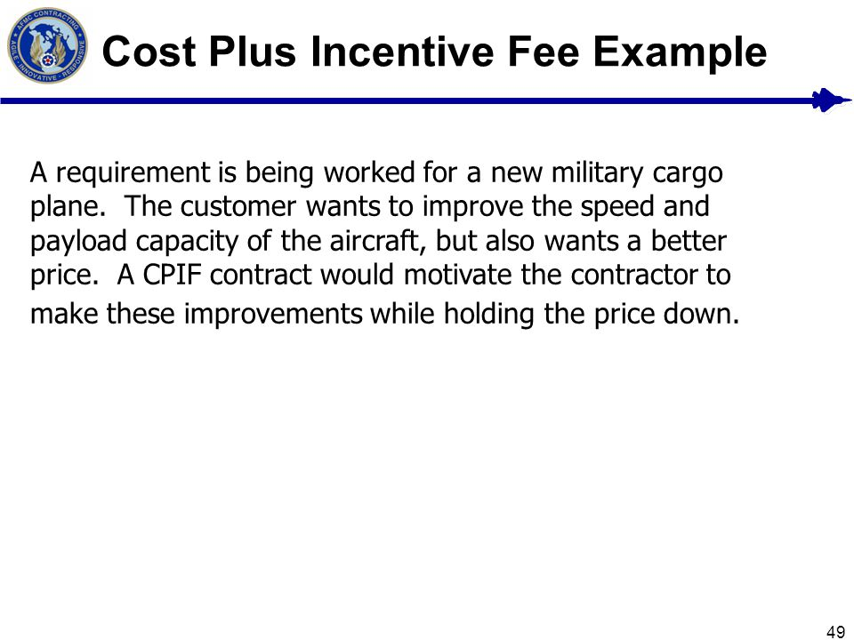 Cost Plus Incentive Fee Example