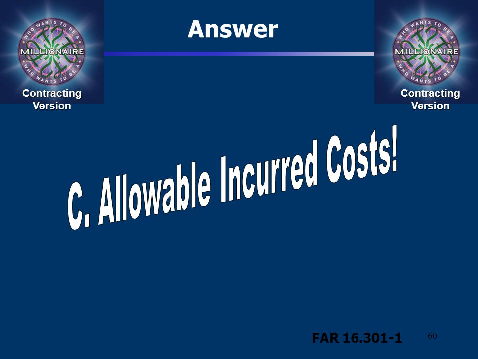 C. Allowable Incurred Costs!