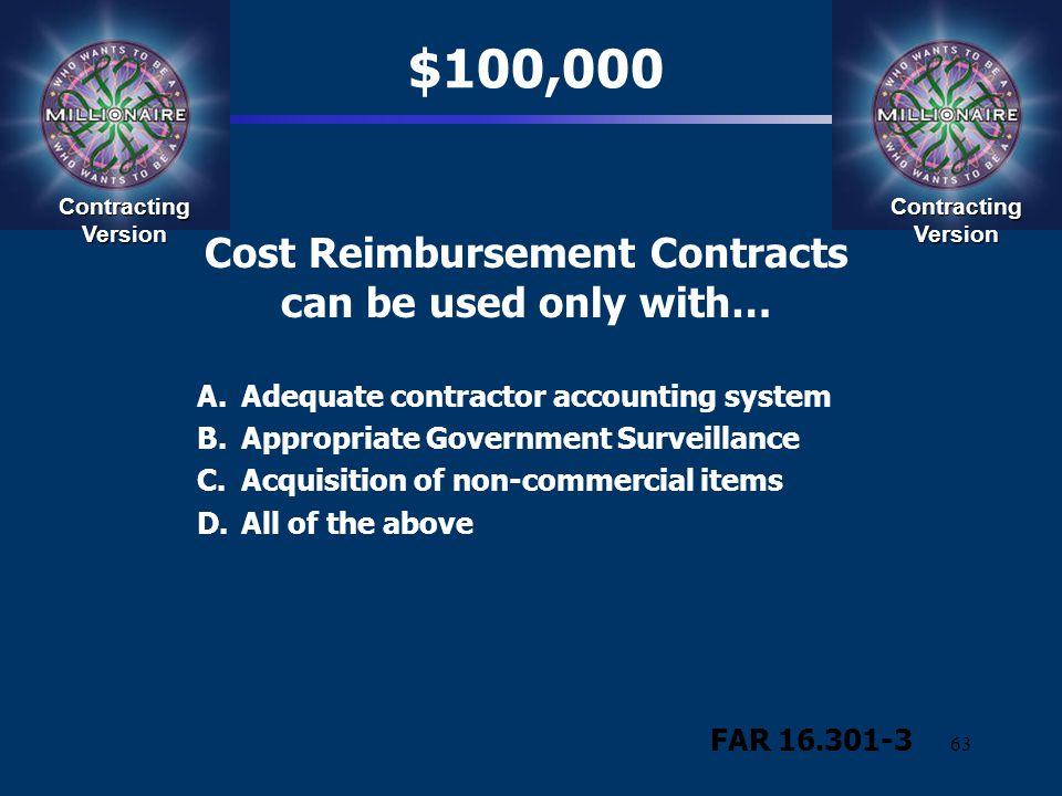 Cost Reimbursement Contracts can be used only with…