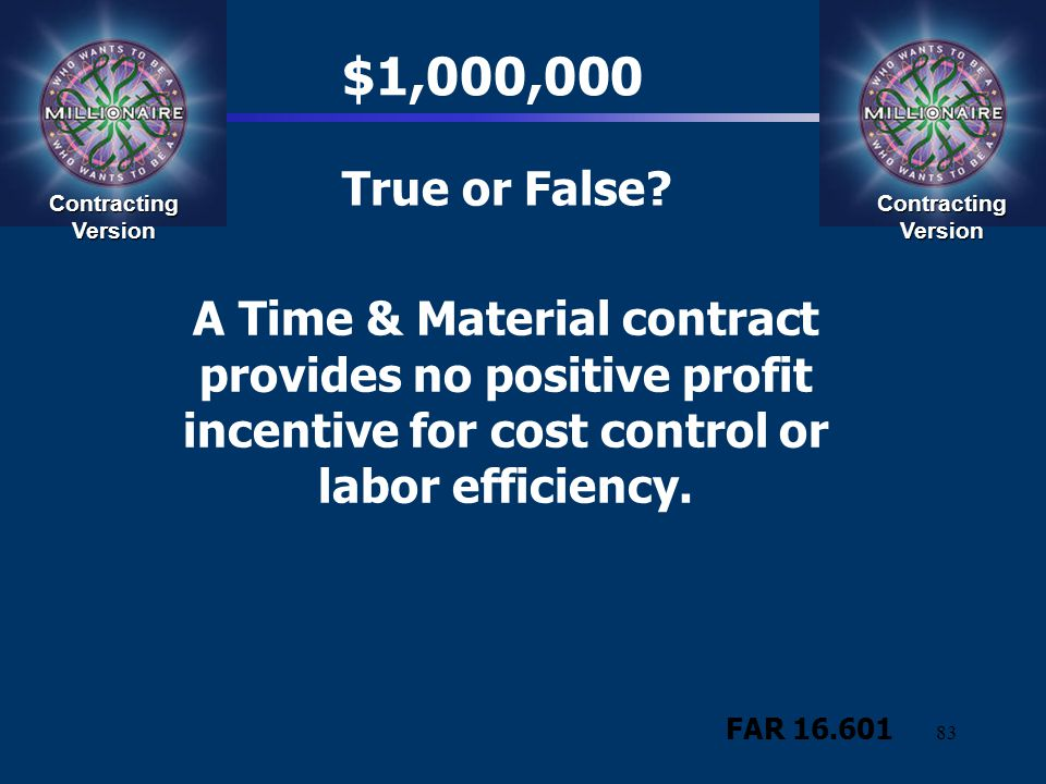 $1,000,000 True or False Contracting Version. Contracting Version.