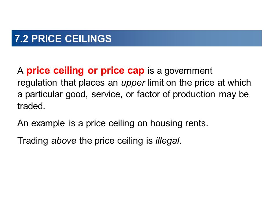 7.2 PRICE CEILINGS