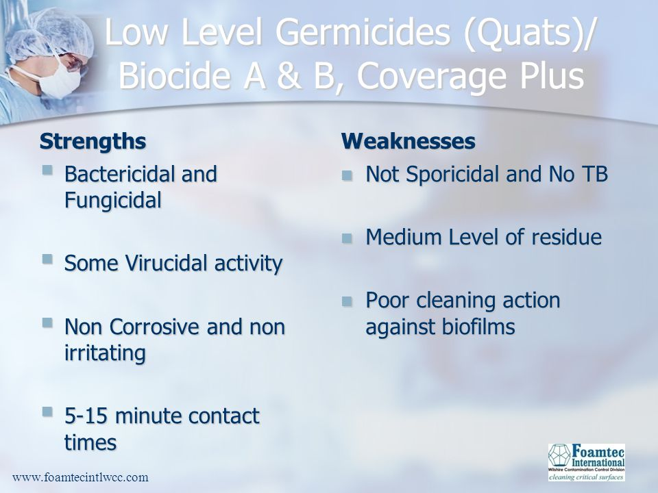 Low Level Germicides (Quats)/ Biocide A & B, Coverage Plus