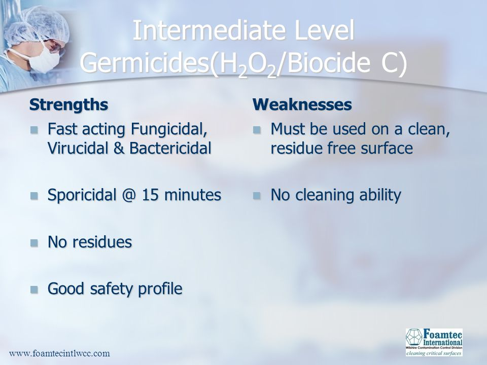 Intermediate Level Germicides(H2O2/Biocide C)