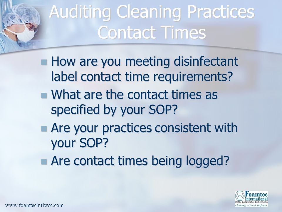 Auditing Cleaning Practices Contact Times
