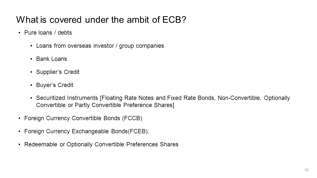 What is covered under the ambit of ECB