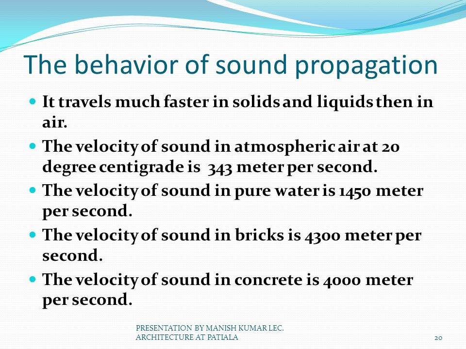 The behavior of sound propagation