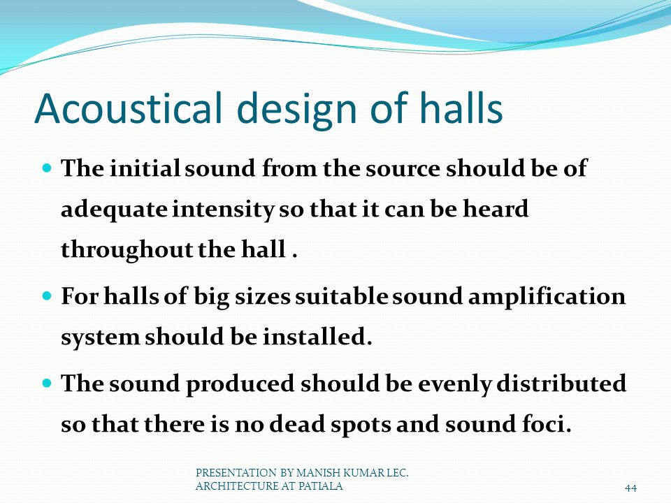 Acoustical design of halls