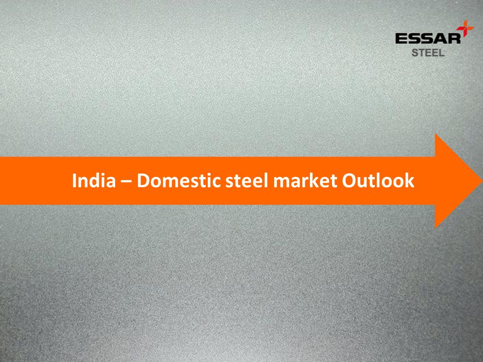 India – Domestic steel market Outlook