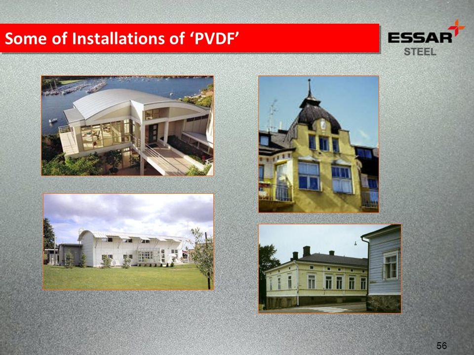 Some of Installations of 'PVDF'