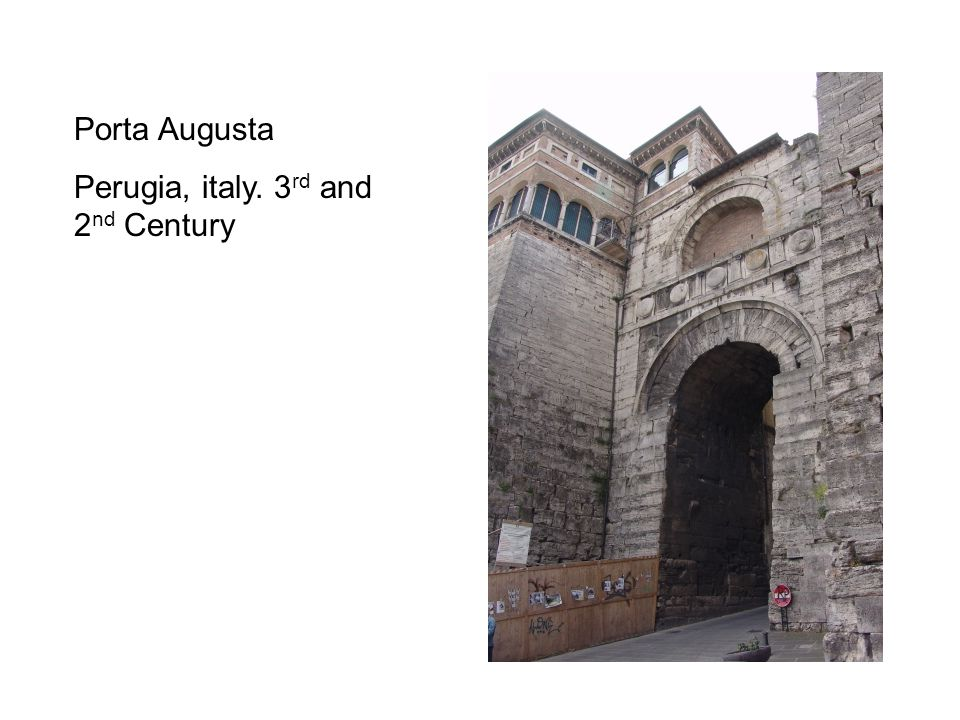Porta Augusta Perugia, italy. 3rd and 2nd Century