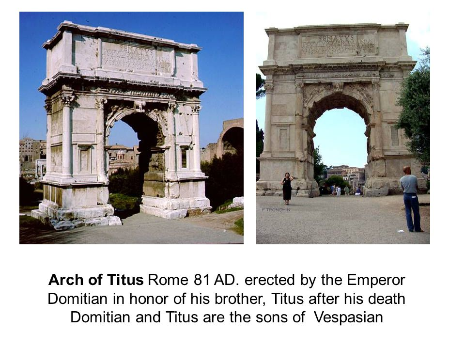 Arch of Titus Rome 81 AD.
