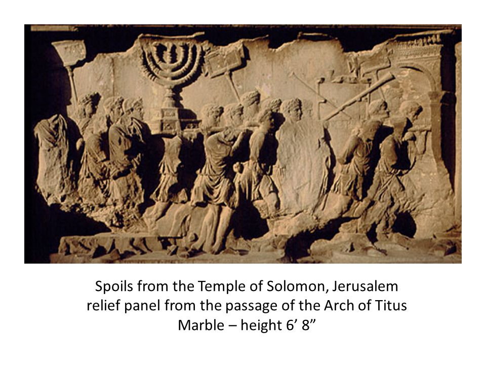 Spoils from the Temple of Solomon, Jerusalem