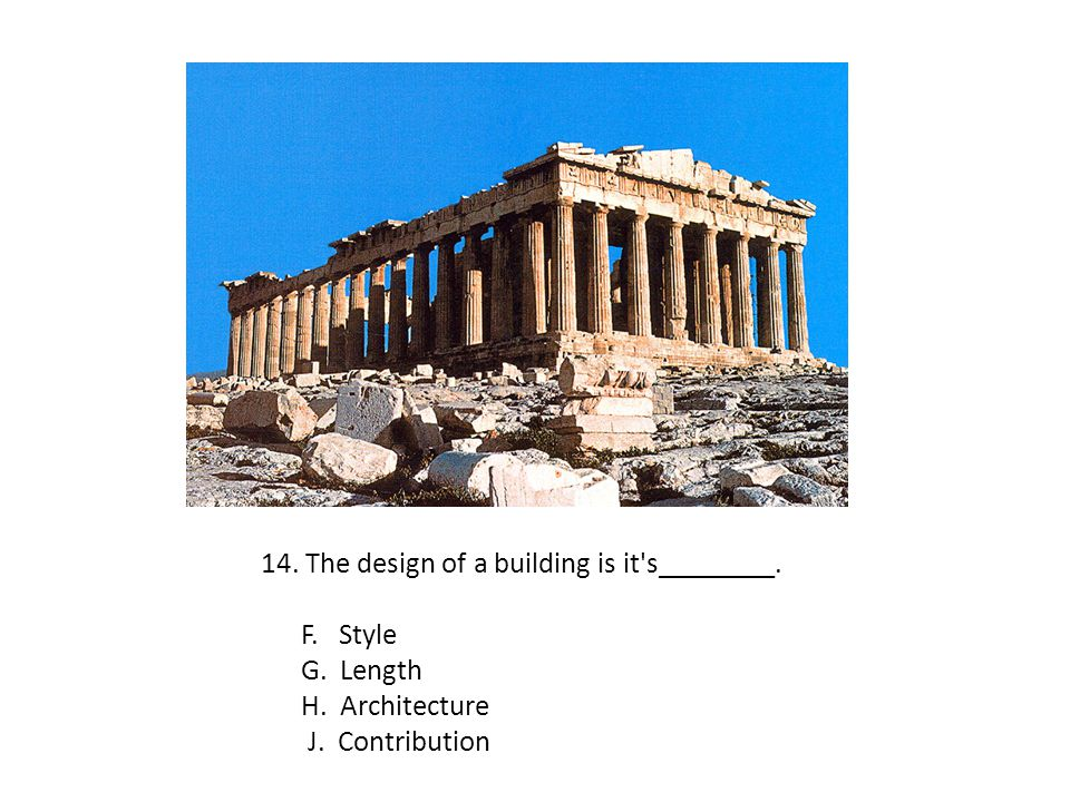 14. The design of a building is it s________.