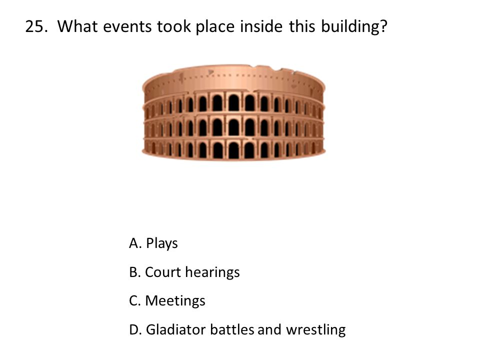 25. What events took place inside this building