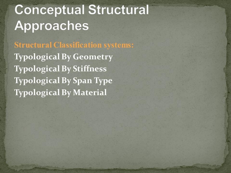 Conceptual Structural Approaches