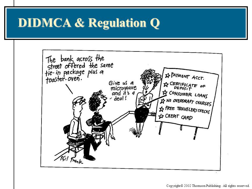 DIDMCA & Regulation Q