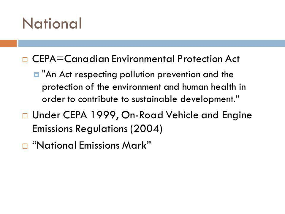 National CEPA=Canadian Environmental Protection Act
