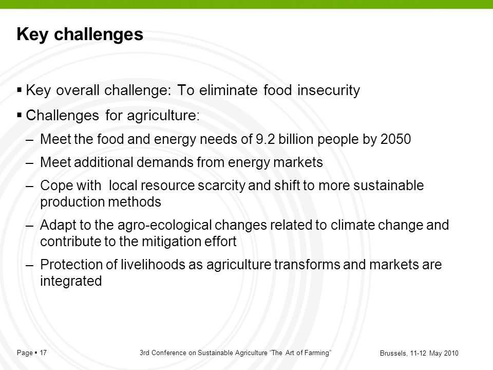 Key challenges Key overall challenge: To eliminate food insecurity