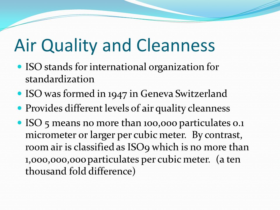 Air Quality and Cleanness