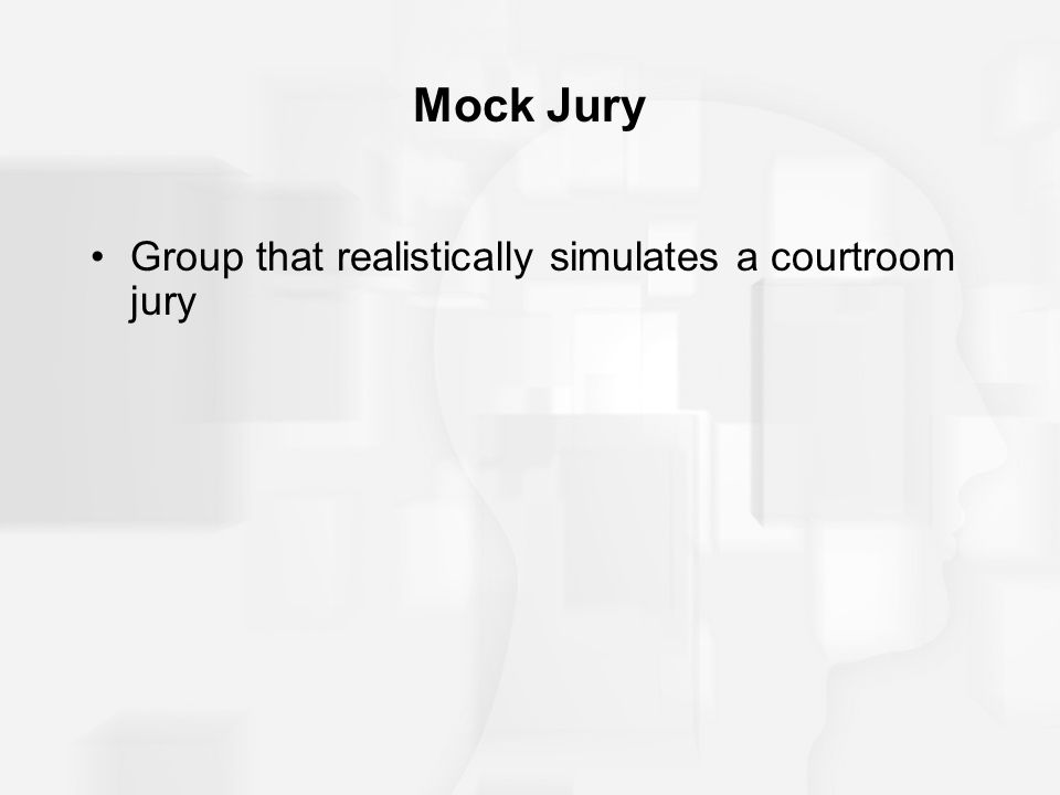 Mock Jury Group that realistically simulates a courtroom jury