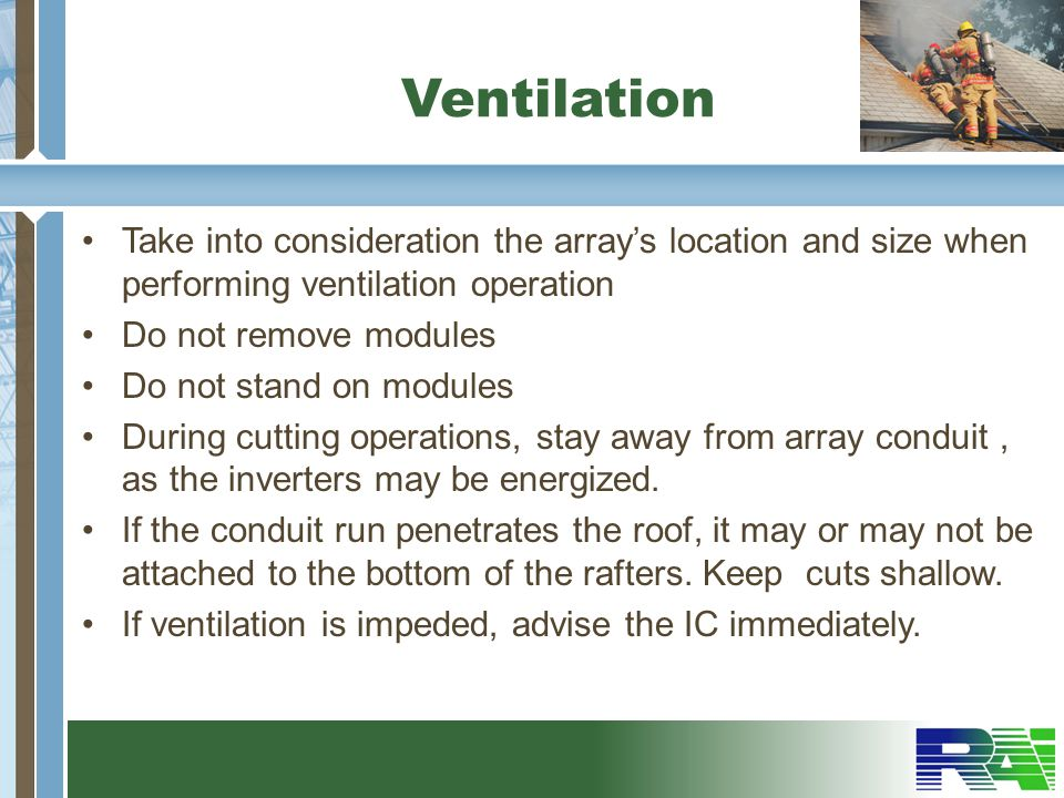 Ventilation Take into consideration the array's location and size when performing ventilation operation.