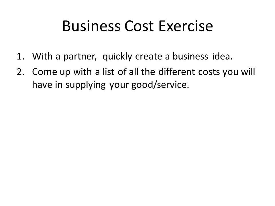 Business Cost Exercise