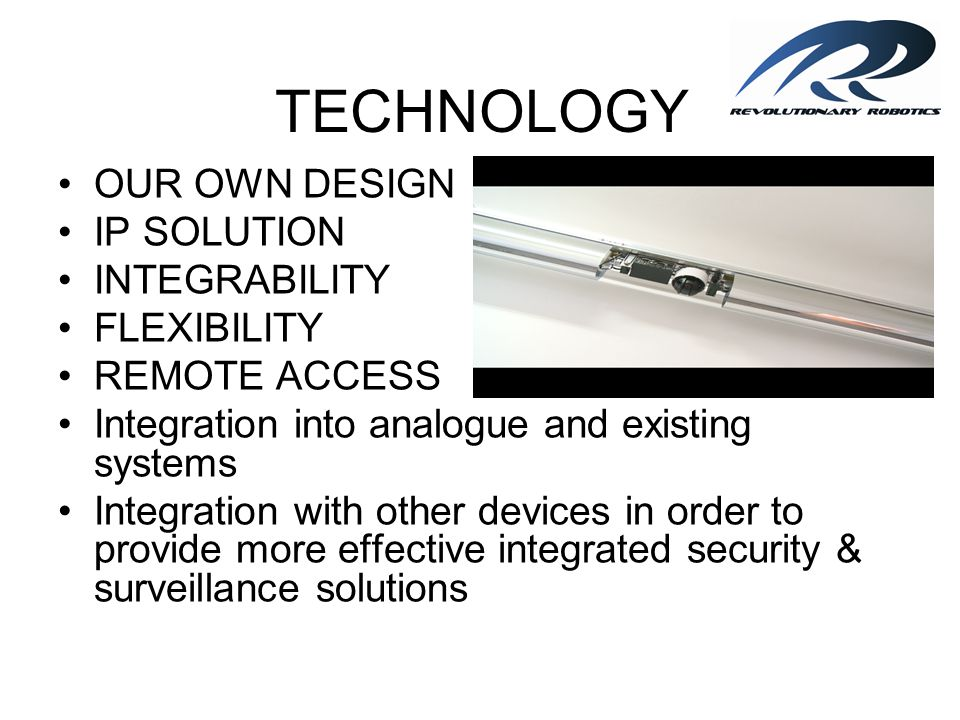 TECHNOLOGY OUR OWN DESIGN IP SOLUTION INTEGRABILITY FLEXIBILITY