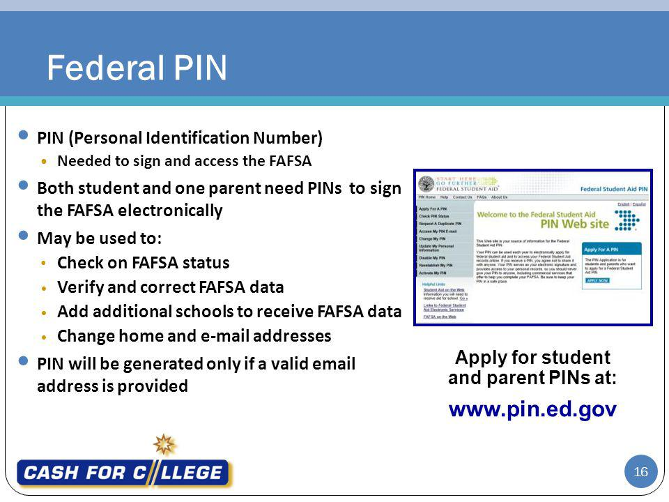 Apply for student and parent PINs at: