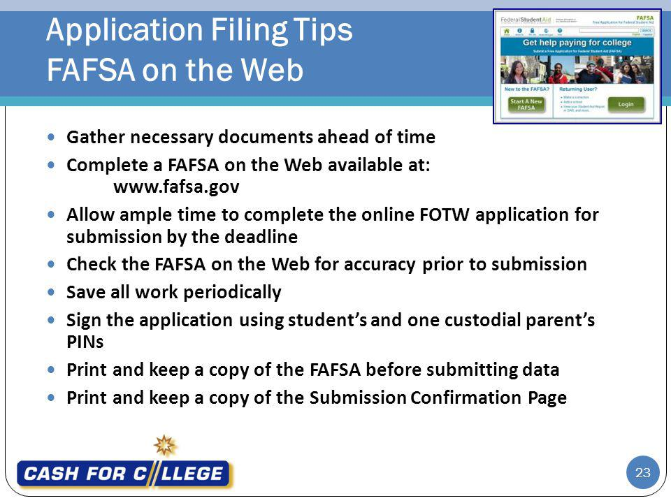 Application Filing Tips FAFSA on the Web