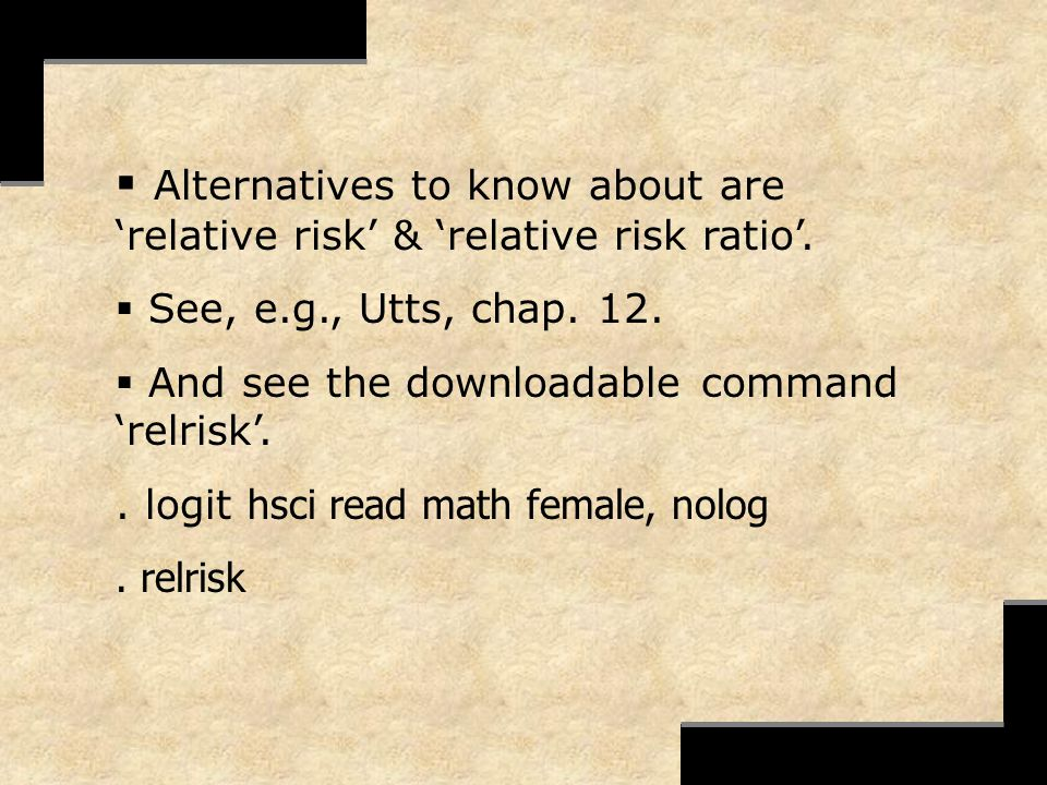 Alternatives to know about are 'relative risk' & 'relative risk ratio'.