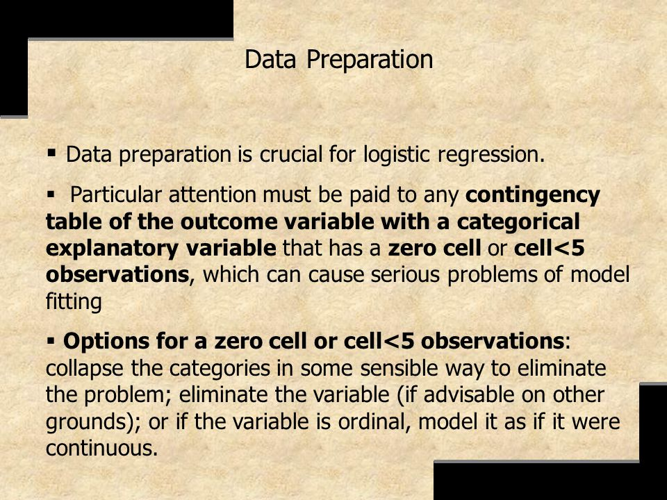 Data preparation is crucial for logistic regression.