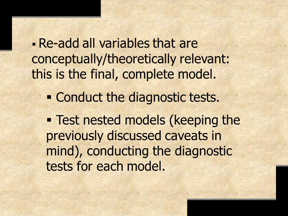 Conduct the diagnostic tests.