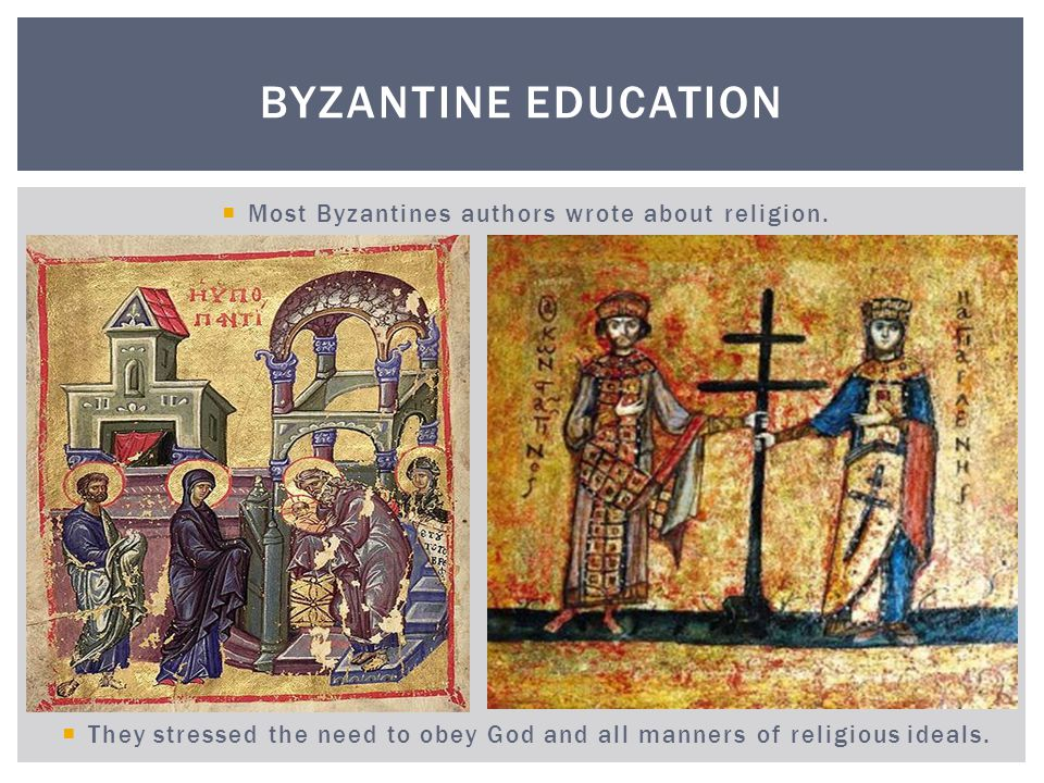 Most Byzantines authors wrote about religion.