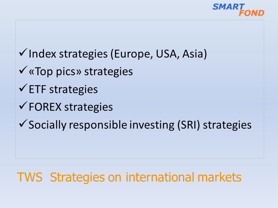 TWS Strategies on international markets